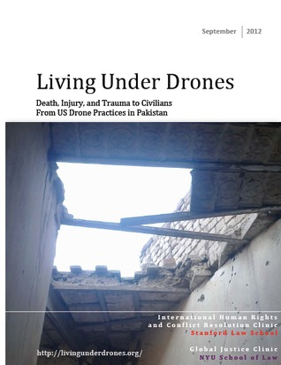Living Under Drones: Death, Injury, and Trauma to Civilians From US Drone Practices in Pakistan