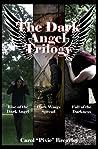 The Dark Angel Trilogy