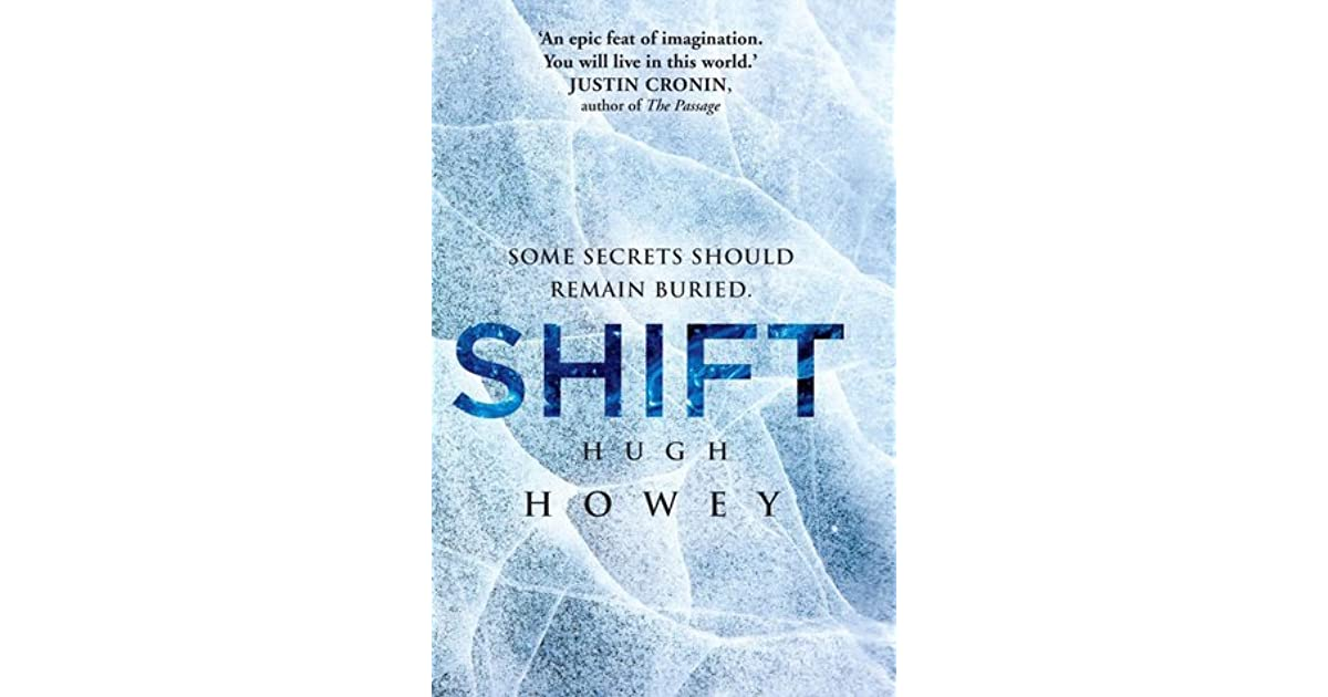 Shift shift 1 3 silo 2 by hugh howey fandeluxe Images