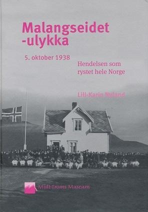 Malangseidet-ulykka 5. oktober 1938 by Lill-Karin Nyland