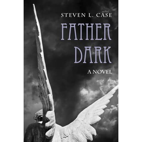Father Dark: A Novel
