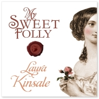 My Sweet Folly by Laura Kinsale