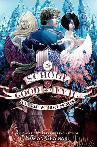 A World Without Princes (The School for Good and Evil, #2)