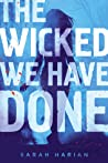 The Wicked We Hav...
