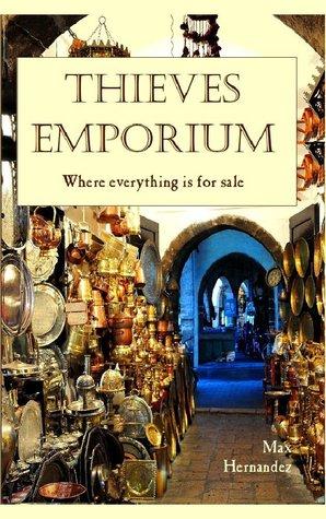 Thieves Emporium by Max  Hernández