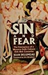 Sin and Fear: The Emergence of a Western Guilt Culture, 13th-18th Centuries