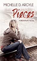 Pieces: A Breakaway Novel