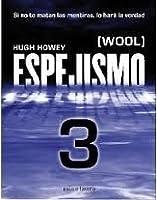 Espejismo 3: Expulsión (Wool #3)