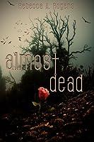 Almost Dead (Dead, #1)