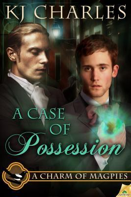 A Case of Possession (A Charm of Magpies, #2)