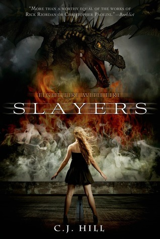 Slayers (Slayers, #1) by C J  Hill
