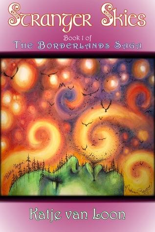 Stranger Skies (The Borderlands Saga, #1)