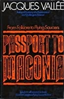 Passport to Magonia: From Folklore to Flying Saucers