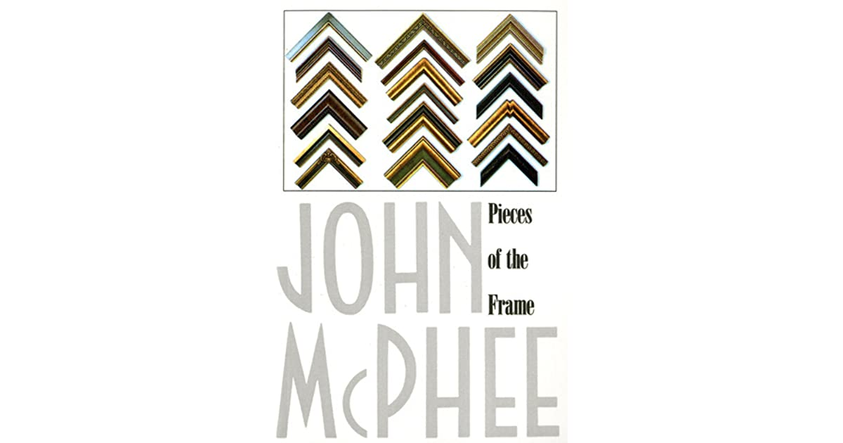 john mcphee essays online A collection of articles about the control of nature from the new yorker, including news john mcphee on the struggle to control the mississippi river.