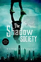 The Shadow Society  (The Shadow Society, #1)