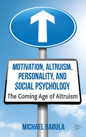 Motivation-Altruism-Personality-and-Social-Psychology-The-Coming-Age-of-Altruism