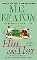 Hiss and Hers: An Agatha Raisin Mystery