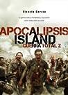 Apocalipsis Island: Guerra Total Z (Apocalipsis Island, #3)