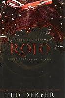 Rojo: El Rescate Heróico (El Círculo, #2)
