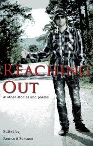 Reaching Out & Other Stories & Poems