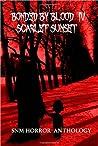Bonded By Blood IV: Scarlet Sunset