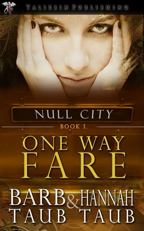 One Way Fare (Null City, #1)