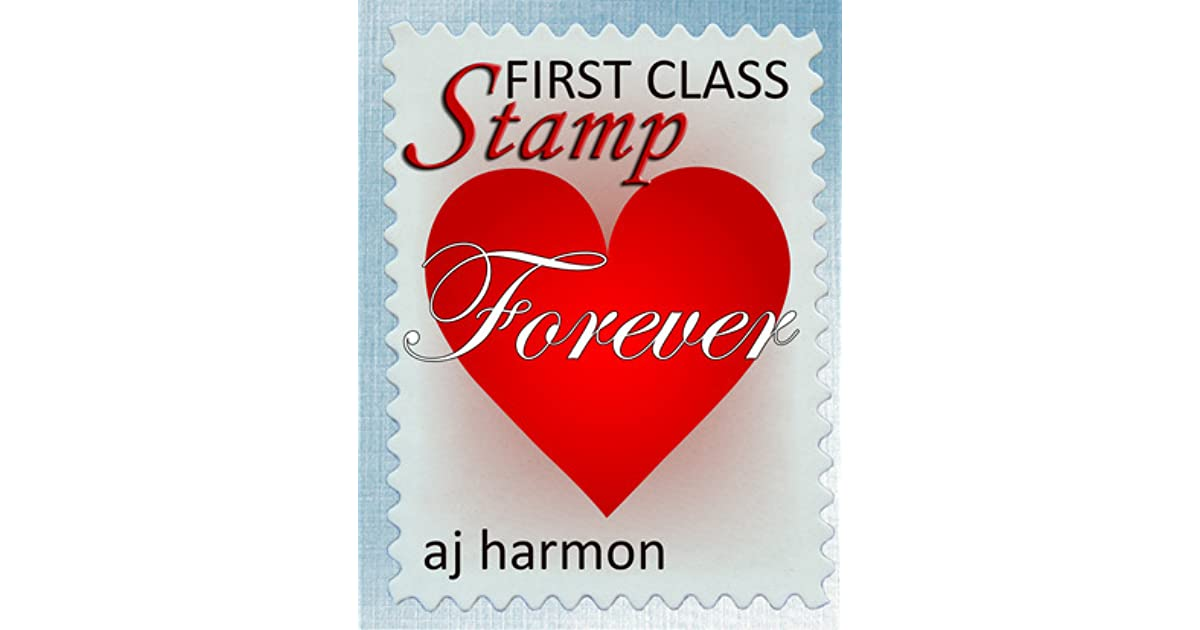 First Class Stamp (First Class Novels, #8) by A J  Harmon