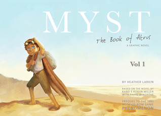 Myst: The Book of Atrus - A Graphic Novel