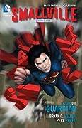 Smallville Season 11, Volume 1: Guardian