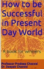 How to be Successful in Present Day World (Winner Series, #1)