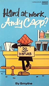 Hard at Work, Andy Capp?