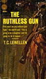 The Ruthless Gun
