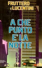 A che punto è la notte by Carlo Fruttero