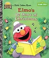 Elmo's 12 Days of Christmas (Sesame Street Ser.)