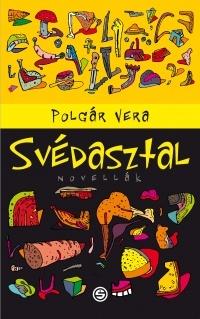 Svédasztal by Vera Polgár