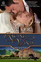 Racing with the Wind (Agents of the Crown, #1)