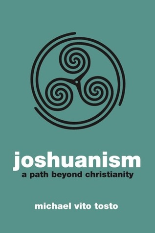 Joshuanism: A Path Beyond Christianity