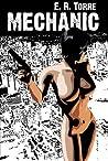 Mechanic (Corrosive Knights, #1)