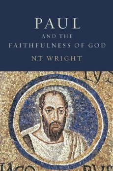 Paul and the Faithfulness of God by N.T. Wright