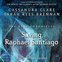 Saving Raphael Santiago (The Bane Chronicles, #6)