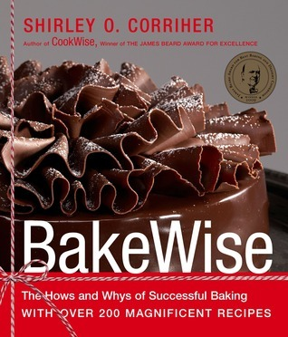 BakeWise-The-Hows-and-Whys-of-Successful-Baking-with-Over-200-Magnificent-Recipes