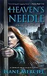 Heaven's Needle (Ithelas, #2)