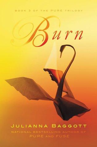 Burn (Pure, #3)