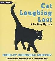 Cat Laughing Last: A Joe Grey Mystery #7
