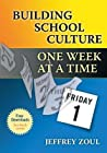 Shaping School Culture One Week at a Time