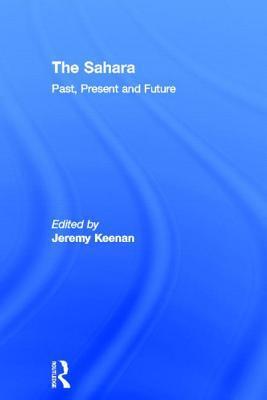The Sahara: Past, Present and Future