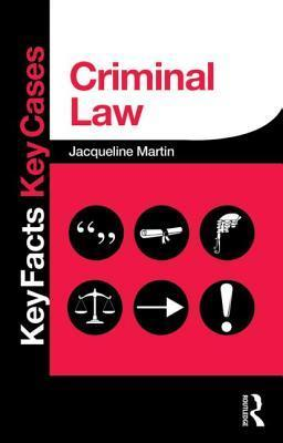 Criminal Law (Key Facts Key Cases)