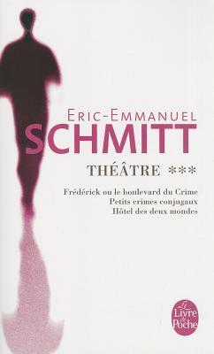 Theatre 3 Frederick/Petits Crimes/Hotel Monde