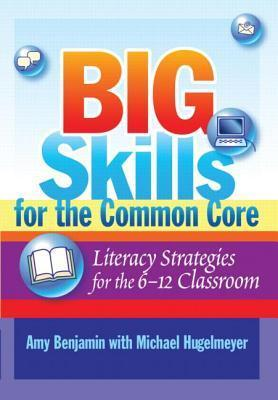 Big-Skills-for-the-Common-Core-Literacy-Strategies-for-the-6-12-Classroom