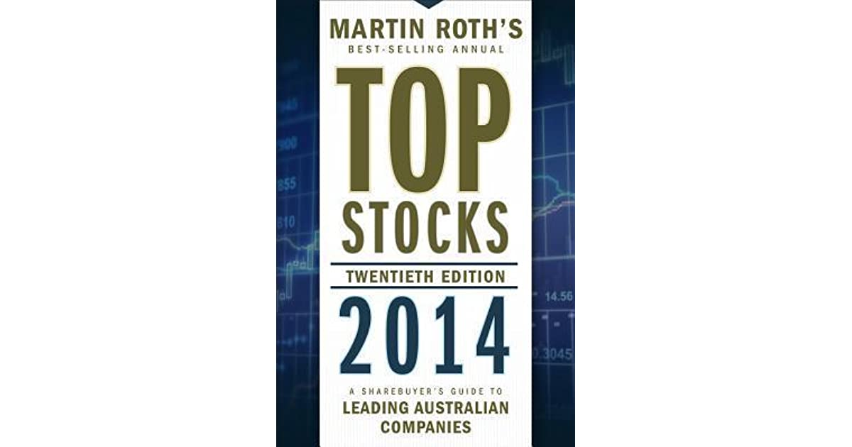 Top Stocks: A Sharebuyer's Guide to Leading Australian Companies by